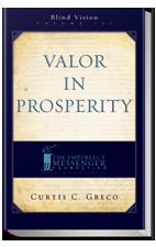 Valor in Prosperity